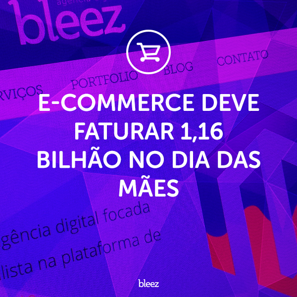 Dia das mães no e-commerce