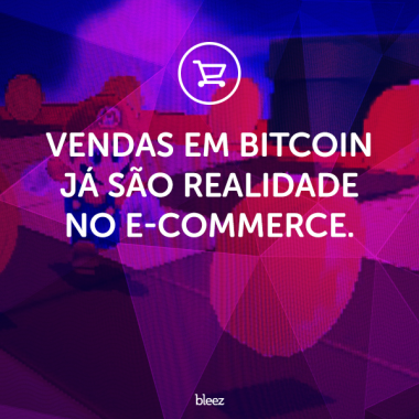 Vendas em Bitcoin no e-commerce